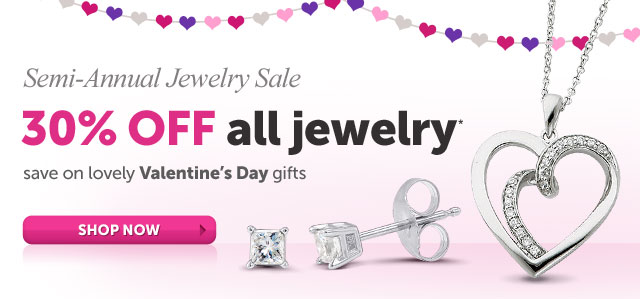 Semi-Annual Jewelry Sale 30% OFF all jewelry* save on lovely Valentine's Day gifts - Shop Now
