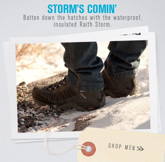 Storm's Comin' - Batten down the hatches with the waterproof, insulated Raith Storm - Shop Men >