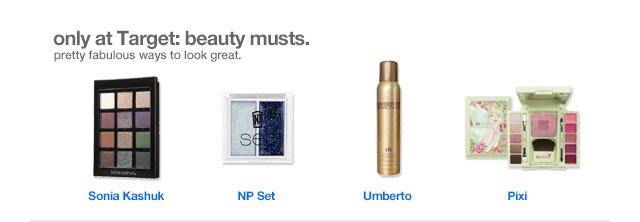 Only at Target: beauty musts.