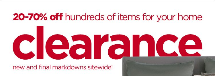 20-70% off hundreds of items for your home | clearance | new and final  markdowns sitewide!