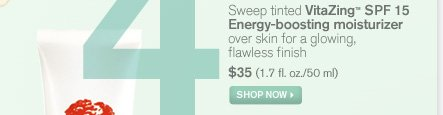 Sweep tinted VitaZing SPF 15 Energy boosting moisturizer over skin for a glowing flawless finish 35 dollars 1 7 fl oz 50ml SHOP NOW