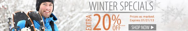 Winter Specials! An extra 20% OFF!