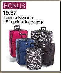 BONUS 15.97 Leisure Bayside 18 inches upright luggage. Shop now.