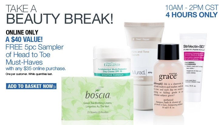 FREE 5pc Sampler of Head to Toe Must Haves with any $35 online purchase.