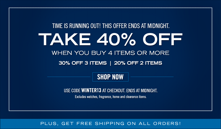 FINAL HOURS! WINTER STOCK UP EVENT ends tonight! Take 40% off 4 items or more!