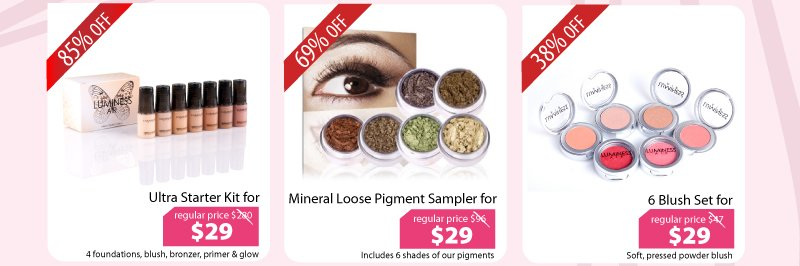 Purchase our Ultra Starter Kit for $29, Mineral Loose Pigment Sampler for $29, or our 6 Blush Set for $29.