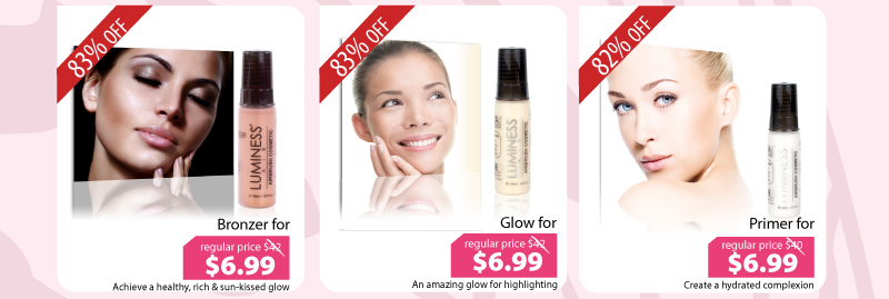 Purchase our Bronzer for $6.99, Glow for $6.99, or our Primer for $6.99.