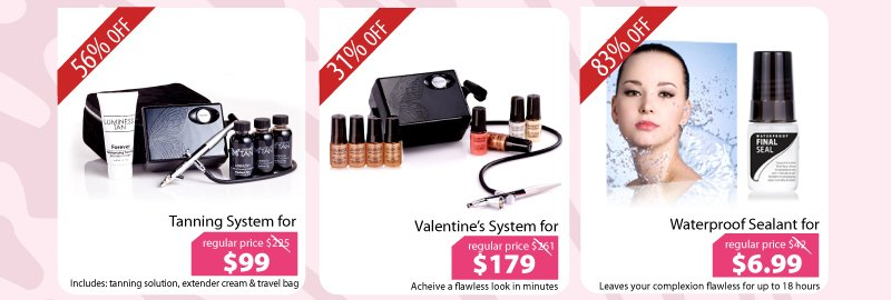 Purchase our Tanning System for $99, Valentine's System for $179, or our Waterproof Sealant for $6.99.