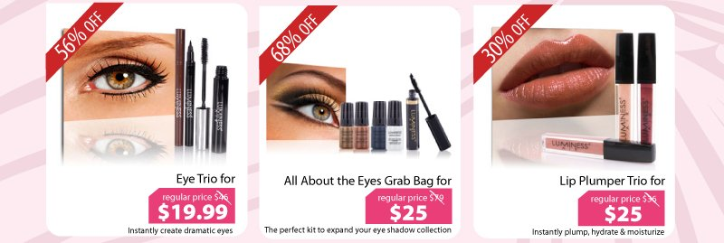 Purchase our Eye Trio for $19.99, All About the Eyes Grab Bag for $25, or our Lip Plumper Trio for $25.