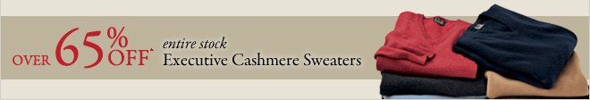 Over 65% OFF* Executive Cashmere Sweaters