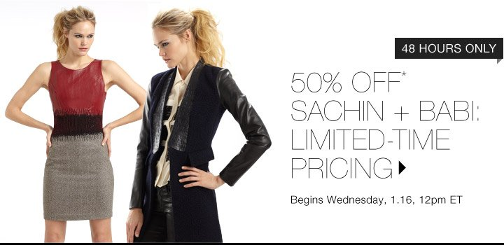 50% Off* Sachin + Babi…Shop now