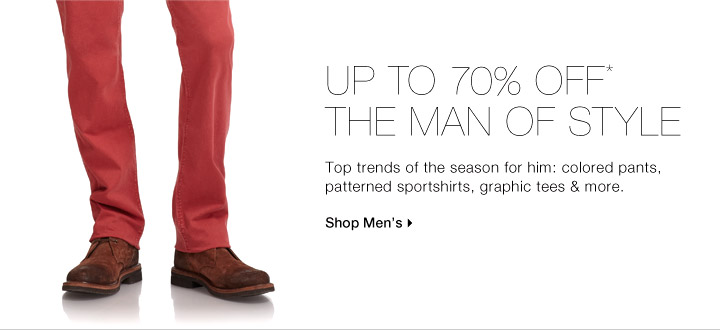 Up To 70% Off* The Man of Style