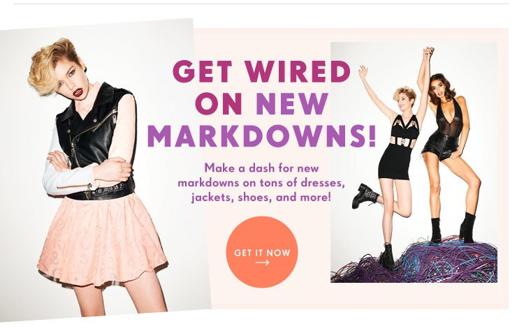 Get Wired on New Markdowns