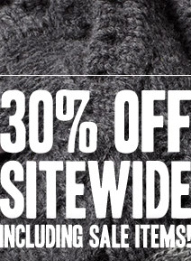 30% OFF SITEWIDE Including Sale Items!