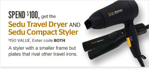 Spend $100, get the Sedu Travel Dryer AND Compact Styler