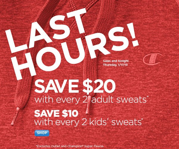 Last Hours! Save $20 with every 2 adult sweats