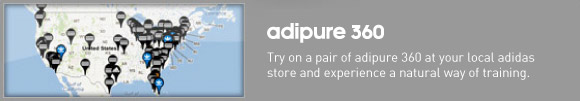 adipure 360, Try on a pair of  adipure 360 at your local adidas store and experience a natural way of  training.