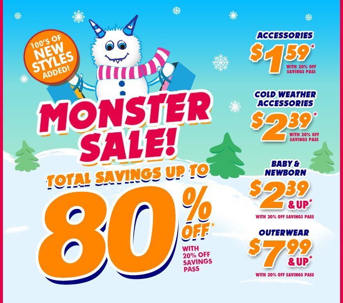 Monster Sale! Save up to 80% Off on Accessories, Graphic Tess, Fleece, Hoodies, Sweaters and More!
