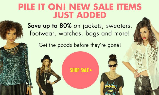 Save Up To 80%! New SALE items just added!