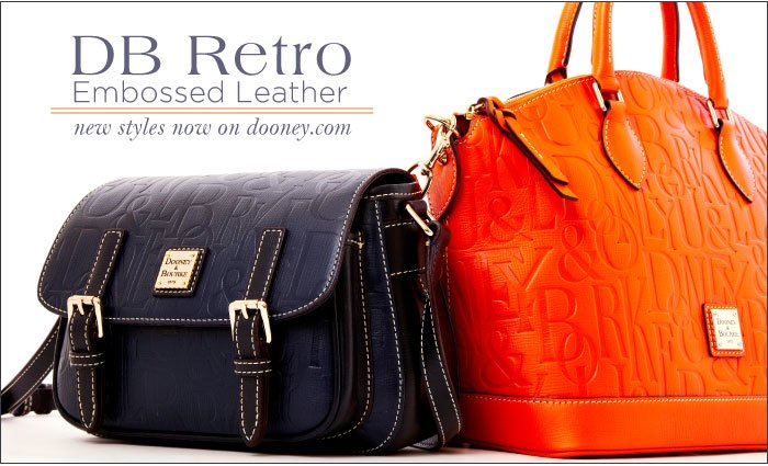 DB Retro Embossed Leather - new styles now on dooney.com