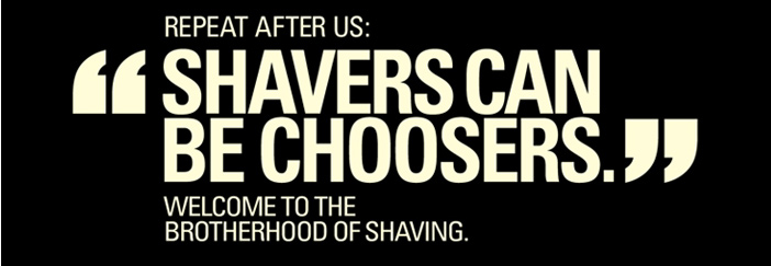 Shavers Can Be Choosers