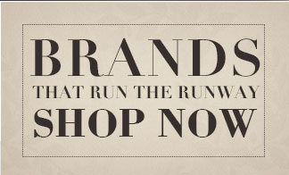 Brands that run the runway