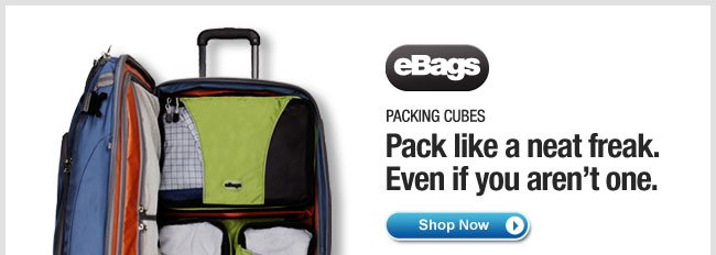 eBags Packing Cubes. Shop Now >