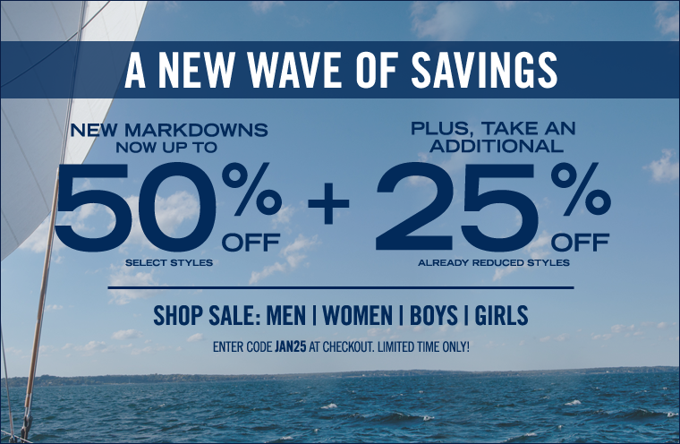 A New Wave Of Savings!  Take an Additional 25% Off Sale Items!