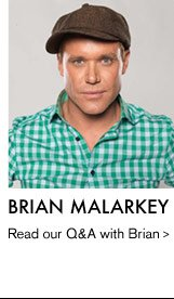 BRIAN MALARKEY - Read our Q&A with Brian