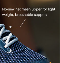 No-sew net mesh upper for light weight, breathable support