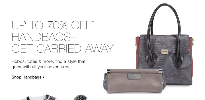 Up To 70% Off*Handbags-Get Carried Away