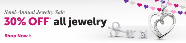 Semi-Annual Jewelry Sale 30% OFF* all jewelry - Shop Now
