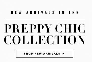 New Arrivals in the Preppy Chic Collection