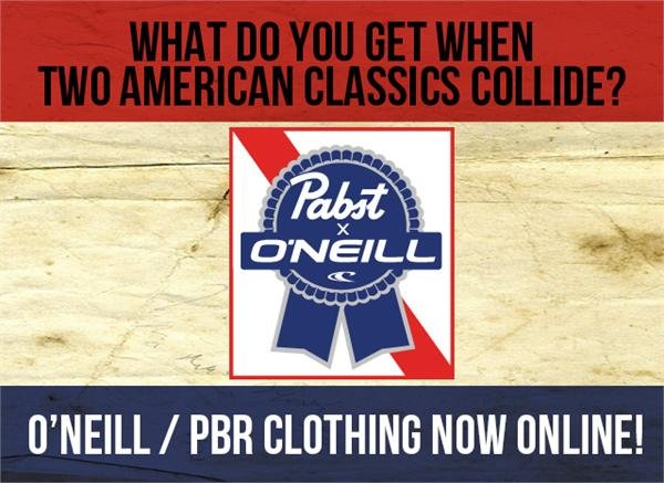 O'Neill / PBR Clothing is here!