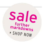 SALE FURTHER MARKDOWNS - Shop now