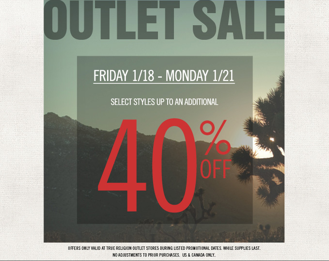 Outlet Sale: Up To An Additional 40% Off