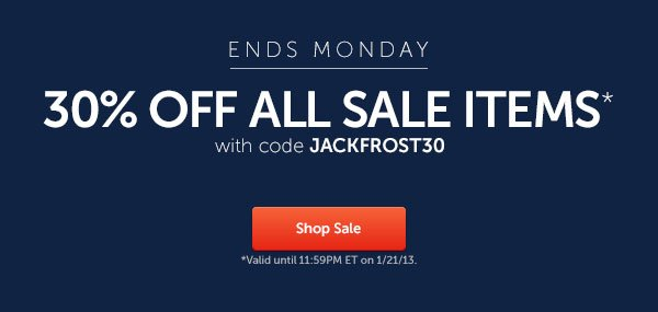 Ends Monday: 30% off Sale Items