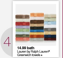 4. 14.99 Lauren by Ralph Lauren®  Greenwich towels.