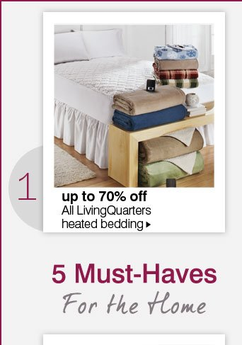 5 Must Haves For the Home. 1. up  to 70% off All LivingQuaters heated bedding.