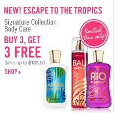 Signature Collection - Buy 3, Get 3 Free!