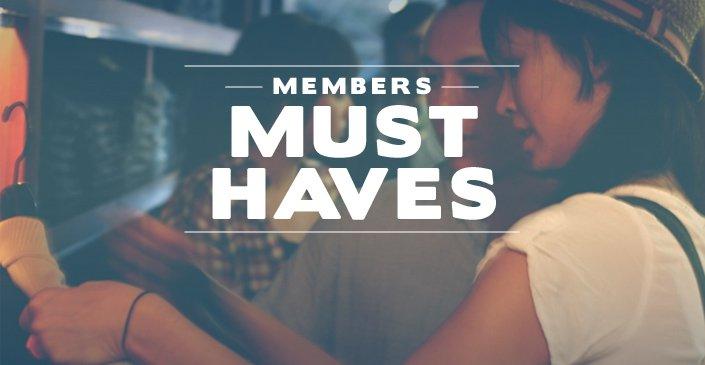 Members Must Haves