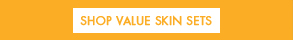 SHOP VALUE SKIN SETS