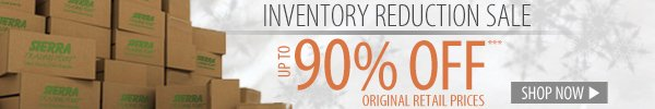 Inventory Reduction Sale! Up to 90% OFF Original Retail Prices!