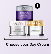 Choose your Day Cream