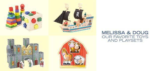 MELISSA & DOUG: OUR FAVORITE TOYS AND PLAYSETS, Event Ends January 24, 9:00 AM PT >