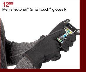 12.99 Men's Isotoner® SmarTouch® gloves