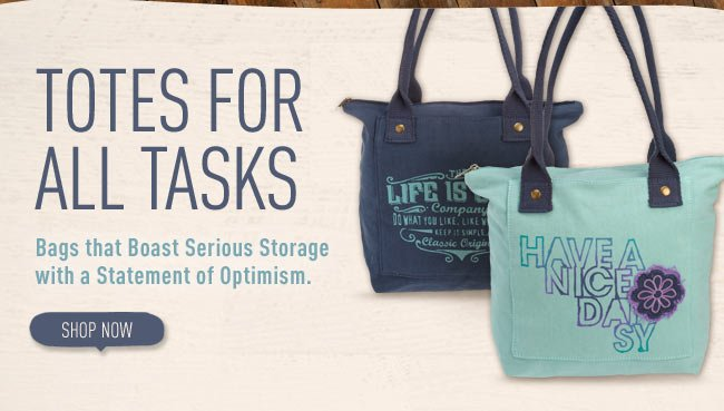 Totes For All Tasks