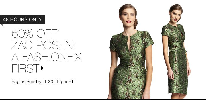 60% Off* Zac Posen…Shop Now