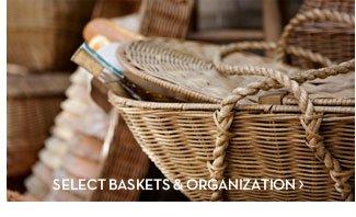 SELECT BASKETS & ORGANIZATION