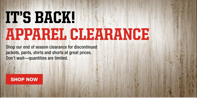 It's Back! Apparel Clearance Shop Now